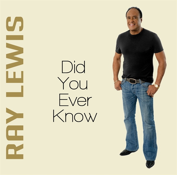 Ray Lewis Music Did you ever single cover